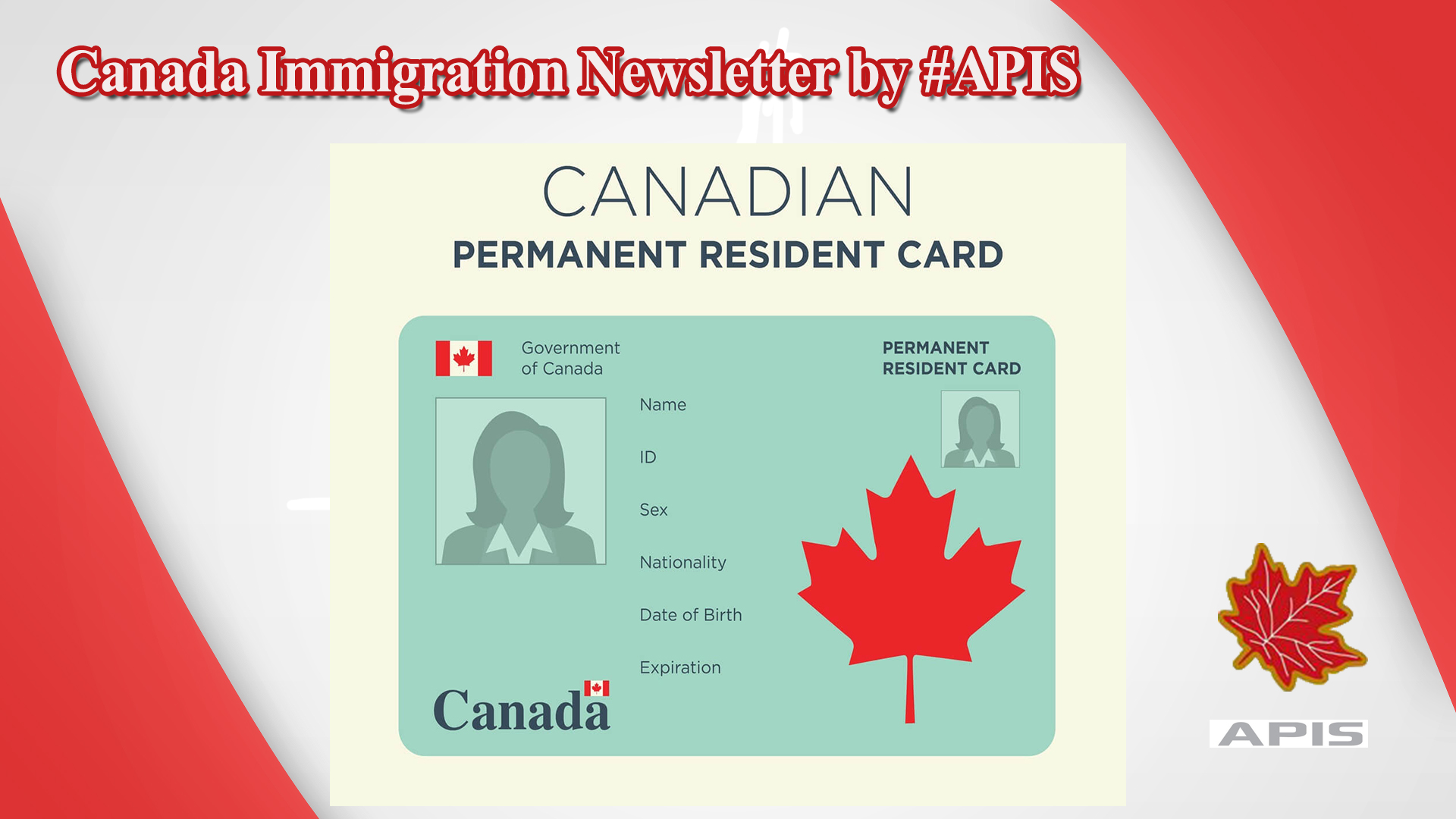 Canada Immigration Newsletter by #APIS